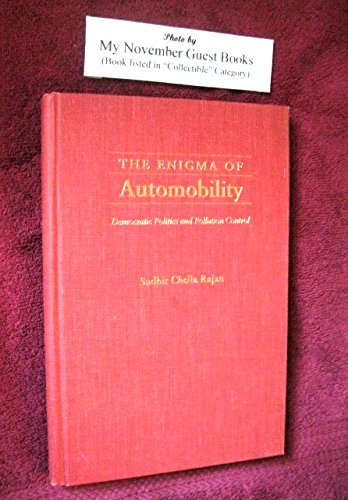9780822939474: The Enigma of Automobility: Democratic Politics and Pollution Control (Pitt Series in Policy and Institutional Studies)