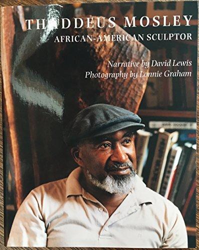 Thaddeus Mosley: African-American Sculptor: David Lewis