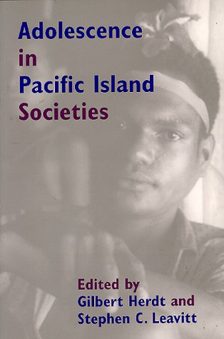 Adolescence in Pacific Island Societies (ASAO MONOGRAPH): Leavitt, Stephen C.