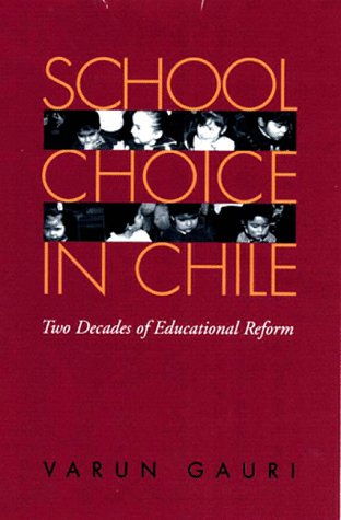 9780822940746: School Choice in Chile: Two Decades of Education Reform (Pitt Latin American Series)