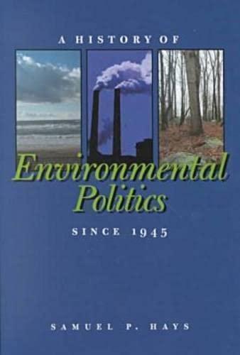 9780822941286: A History of Environmental Politics Since 1945