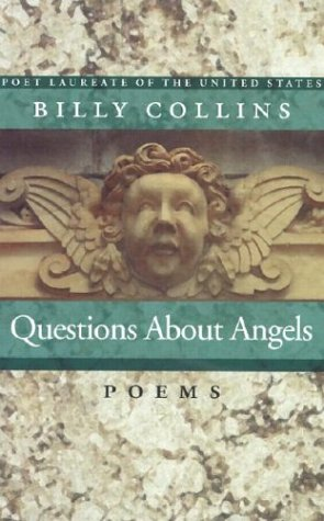 Questions About Angels: Poems: Billy Collins