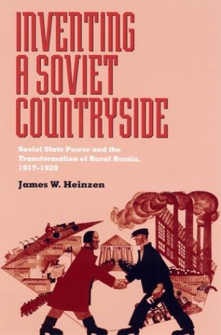 9780822942153: Inventing a Soviet Countryside: State Power and the Transformation of Rural Russia, 1917–1929 (Pitt Russian East European)
