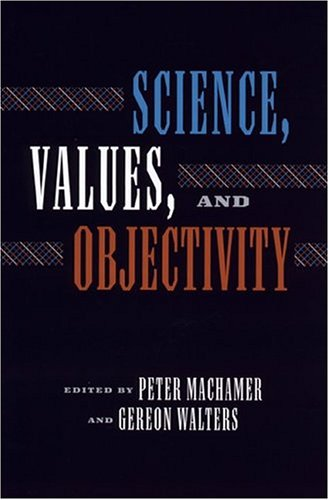 Science, Values, and Objectivity (Hardback)