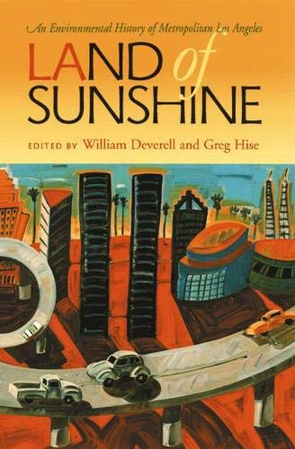 9780822942542: Land of Sunshine: An Environmental History of Greater Los Angeles (History of the Urban Environment)