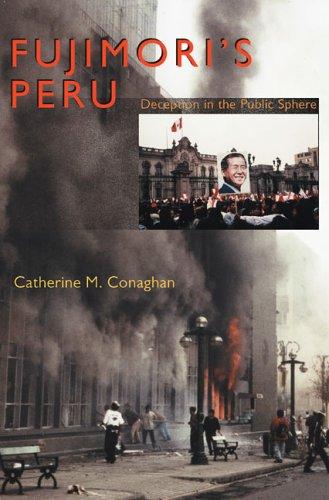 9780822942597: Fujimori's Peru: Deception In The Public Sphere (Pitt Latin American Studies)