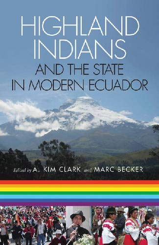 9780822943365: Highland Indians and the State in Modern Ecuador (Pitt Latin American Series)