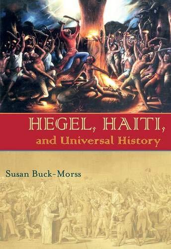 9780822943402: Hegel, Haiti, and Universal History (Pitt Illuminations)