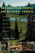 9780822943693: The American People and the National Forests: The First Century of the U.S. Forest Service