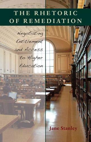 9780822943860: The Rhetoric of Remediation (Pitt Comp Literacy Culture)