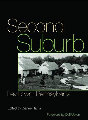 9780822943891: Second Suburb: Levittown, Pennsylvania (Culture Politics & the Built Environment)