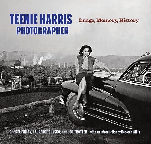 9780822944140: Teenie Harris, Photographer: Image, Memory, History