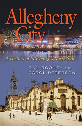 9780822944225: Allegheny City: A History of Pittsburgh's North Side