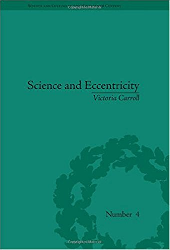 9780822944799: Science and Eccentricity: Collecting, Writing and Performing Science for Early Nineteenth-Century Audiences (Sci & Culture in the Nineteenth Century)
