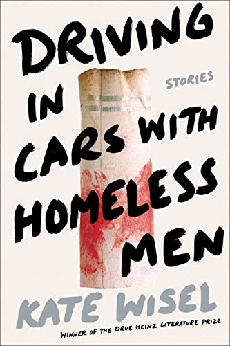 9780822945680: Driving in Cars with Homeless Men: Stories (Drue Heinz Literature Prize)