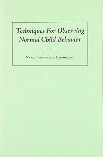 9780822950431: Techniques for Observing Normal Child Behavior