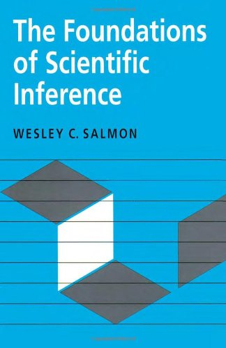 The Foundations of Scientific Inference (Paperback): Wesley C. Salmon