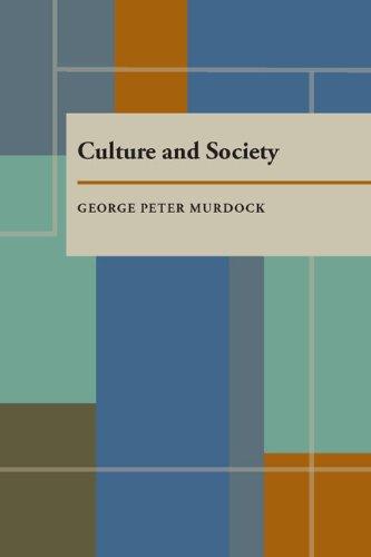Culture and Society: Twenty-Four Essays: George Peter Murdock