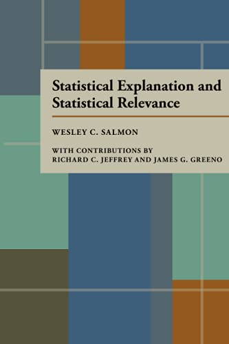Statistical Explanation and Statistical Relevance: Salmon, Wesley C./