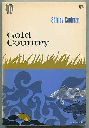 Gold country (0822952386) by Kaufman, Shirley