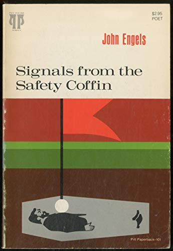 Signals From the Safety Coffin: Engels, John