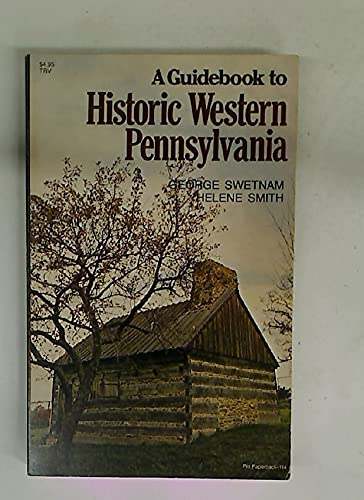 9780822952718: A Guidebook to Historic Western Pennsylvania