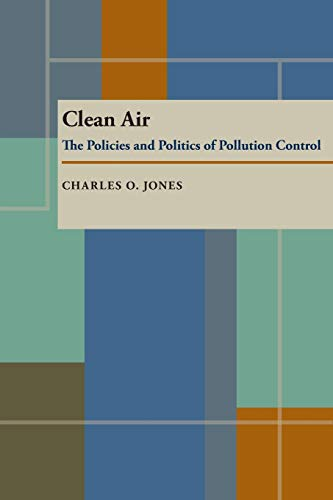 9780822952978: Clean Air: The Policies and Politics of Pollution Control