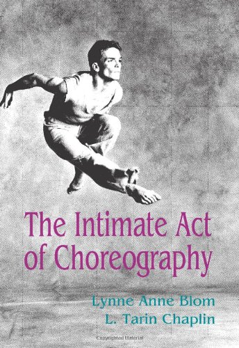 9780822953425: The Intimate Act of Choreography