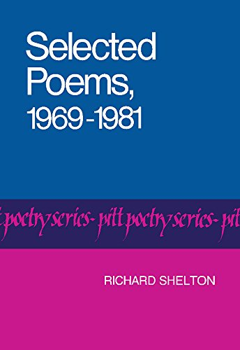 Selected Poems, 1969-1981 (Pitt Poetry Series)