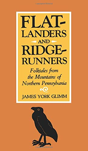 9780822953456: Flatlanders and Ridgerunners: Folktales from the Mountains of Northern Pennsylvania