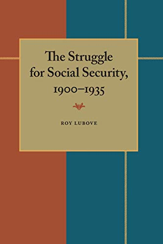 9780822953791: The Struggle for Social Security, 1900-1935 (Contemporary Community Health Series)