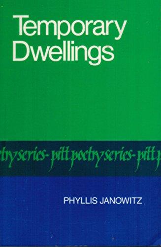 9780822953944: Temporary Dwellings (Pitt Poetry Series)