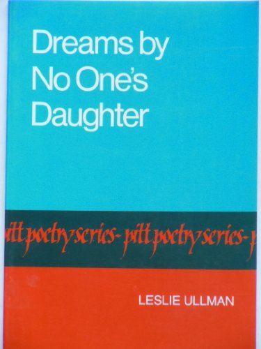 9780822953951: Dreams by No One's Daughter (Pitt Poetry Series)