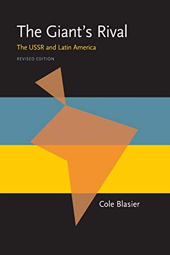 9780822954002: The Giant's Rival: The USSR and Latin America, Revised Edition (Pitt Latin American Series)