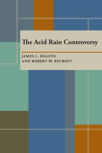 9780822954040: The Acid Rain Controversy (Pitt Series in Policy and Institutional Studies)