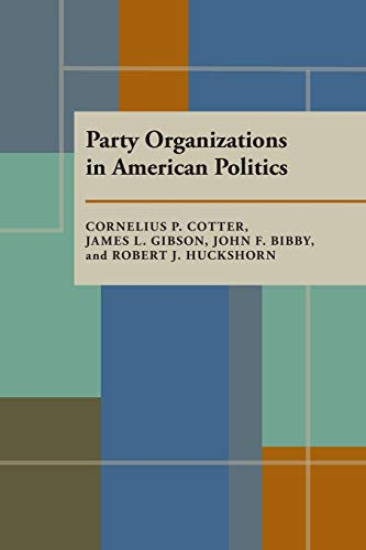 9780822954231: Party Organizations in American Politics (Pitt Series in Policy and Institutional Studies)