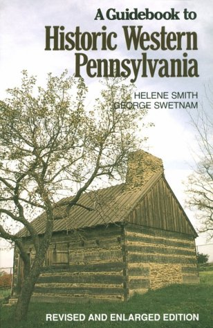 9780822954248: Guidebook To Historic Western Pennsylvania: Revised Edition