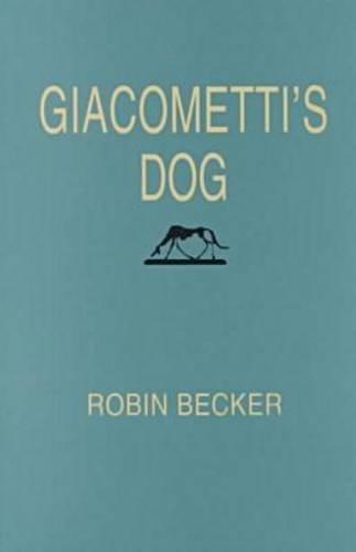 9780822954286: Giacometti's Dog (Pitt Poetry Series)