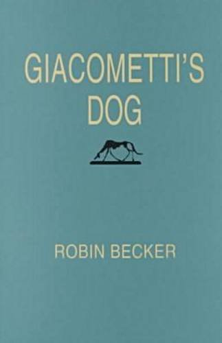 9780822954286: Giacometti's Dog (Pitt Poetry Series)
