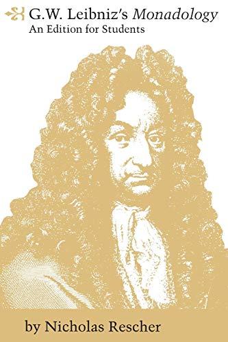 9780822954491: G. W. Leibniz's Monadology : An Edition for Students