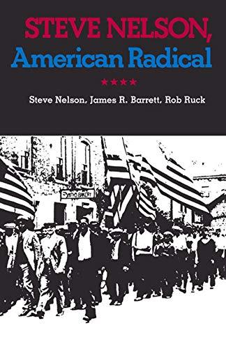 Steve Nelson, American Radical (Pittsburgh Series in: Nelson, Steve, Barrett,