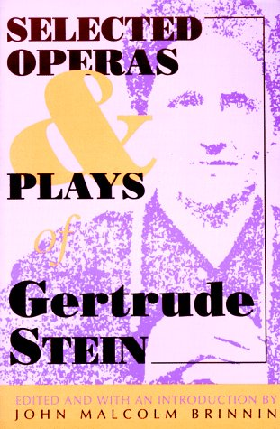 9780822955016: Selected Operas & Plays of Gertrude Stein