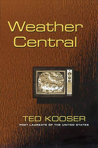Weather Central.: KOOSER, Ted.