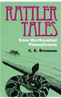 9780822955399: Rattler Tales from Northcentral Pennsylvania (Pitt Series in Nature and Natural History)