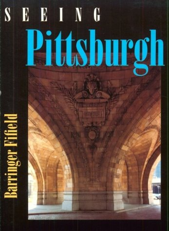9780822955429: Seeing Pittsburgh