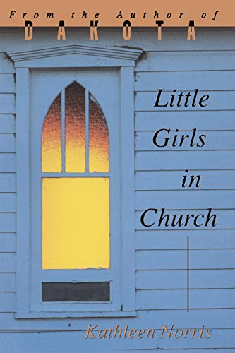 Little Girls In Church (Pitt Poetry Series): Norris, Kathleen