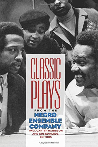 9780822955603: Classic Plays from the Negro Ensemble Company