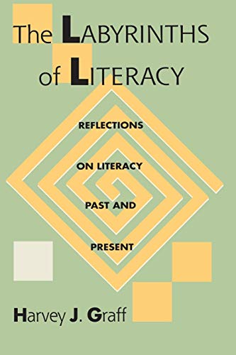 9780822955627: The Labyrinths of Literacy: Reflections on Literacy Past and Present (Pitt Comp Literacy Culture)