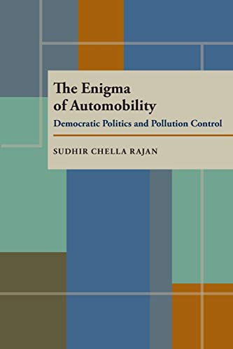 9780822956068: The Enigma of Automobility: Democratic Politics and Pollution Control (Pitt Series in Policy and Institutional Studies)