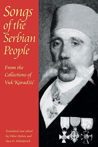 9780822956099: Songs of the Serbian People: From the Collections of Vuk Karadzic (Pitt Russian East European)